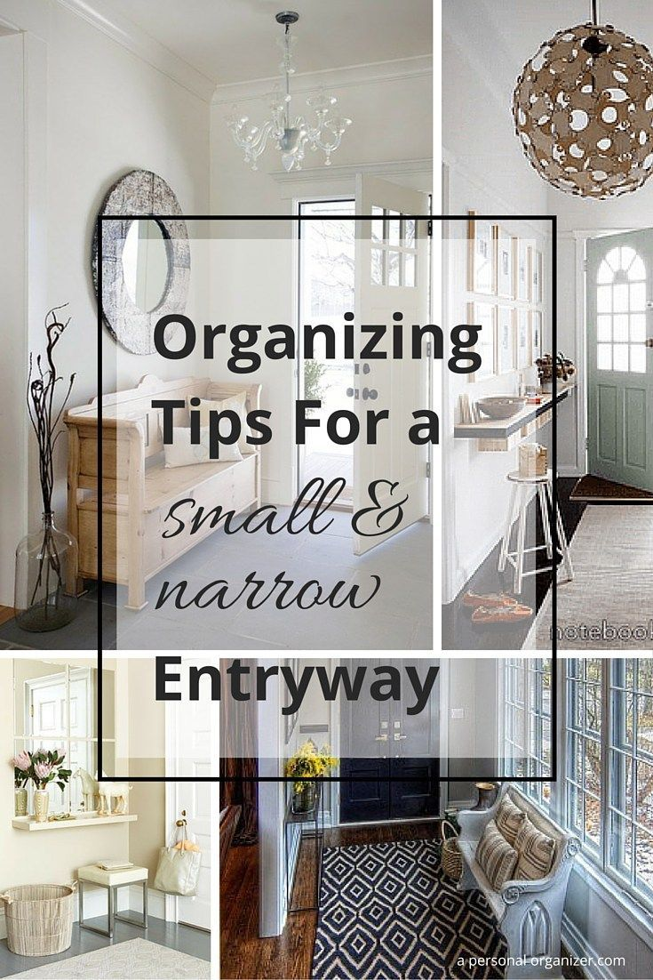 Home Organizing Ideas - Organizing a Narrow Entry | Small foyers ...