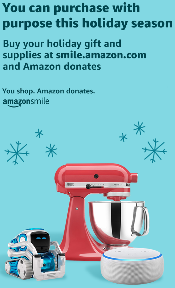 As you shop at Amazon, please be sure to use smile.amazon