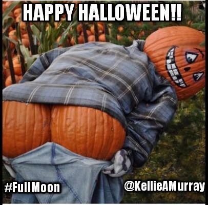 Happy Halloween Funny Memes 2020 Happy Halloween!! @KellieAMurray #FullMoon | Funny halloween memes