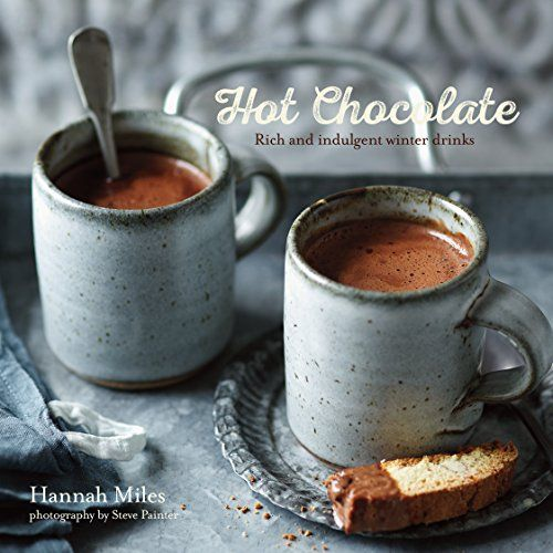 Hot Chocolate: Rich and indulgent winter drinks #beverages