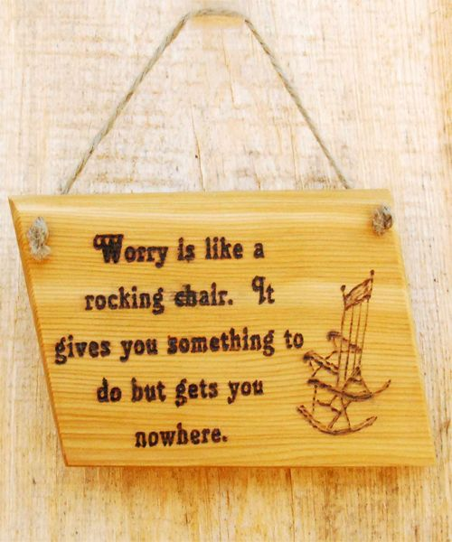 Worry Is Like A Rocking Chair Quotes Wisdom Quotes Quotes Wisdom