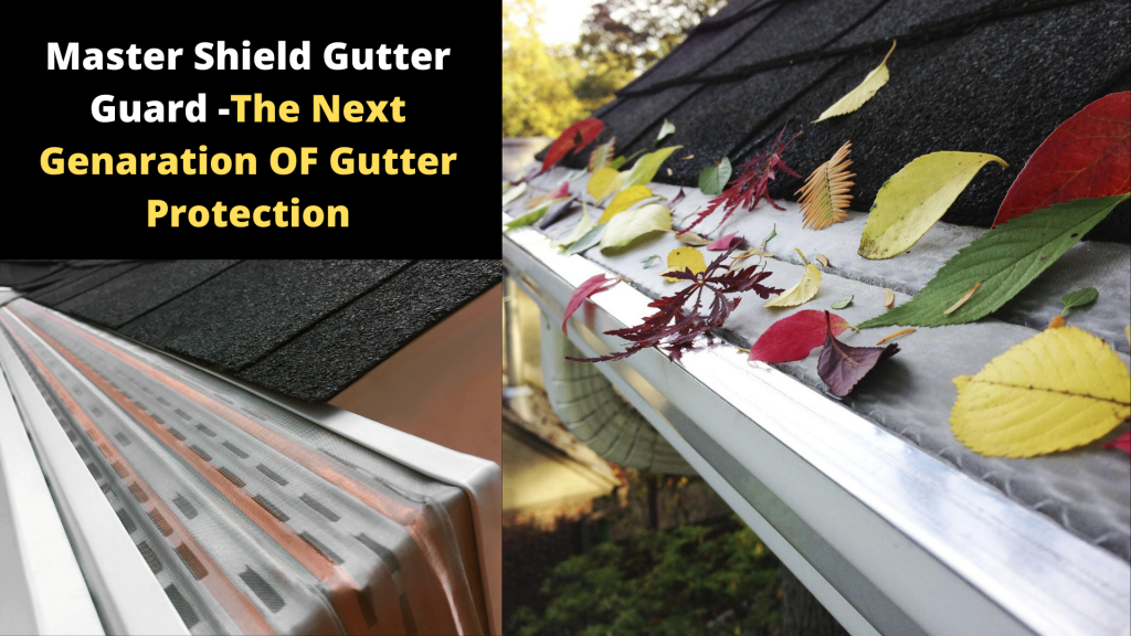 Mastershield Gutter Guards Review 2020 Aug Updated In 2020 Gutter Guard Gutter Protection Gutter