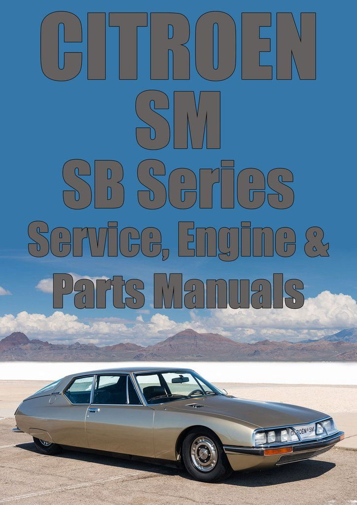 Citroen Sm Series Sb Workshop Engine And Spare Parts Manuals: Citroen Engine Parts Diagram At Hrqsolutions.co