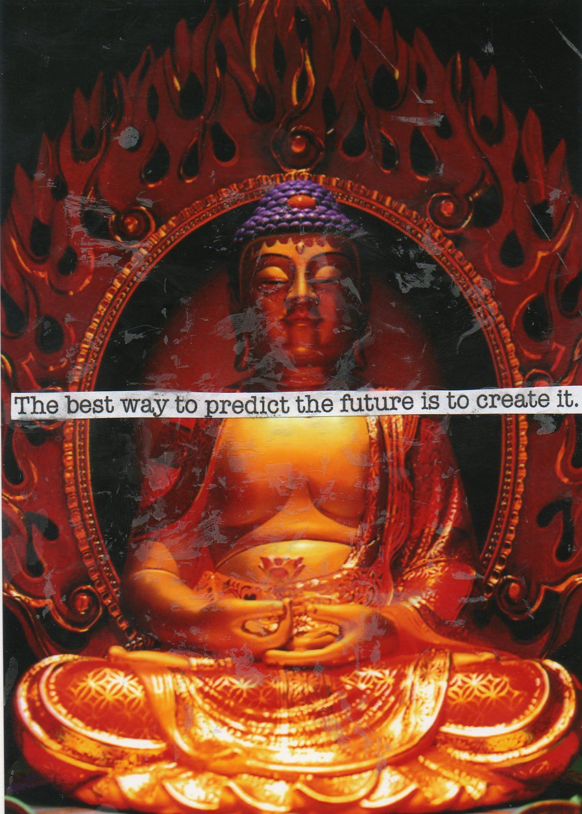 The Best Way To Predict The Future Is To Create