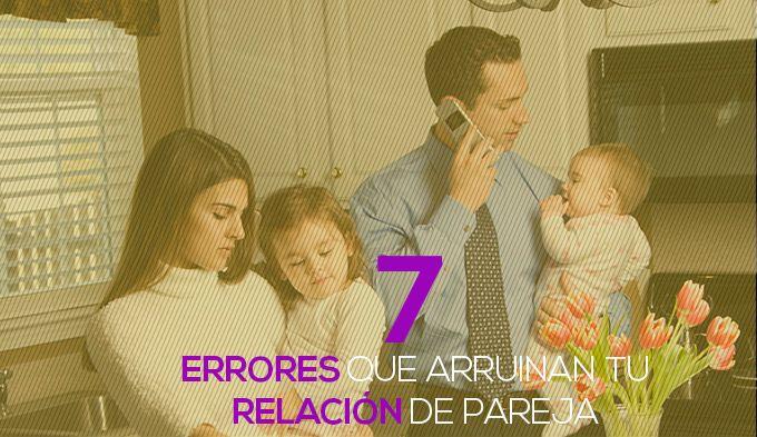 7 errores que arruinan tu relación de pareja http://www.elartedesabervivir.com/index.php?content=articulo&id=344