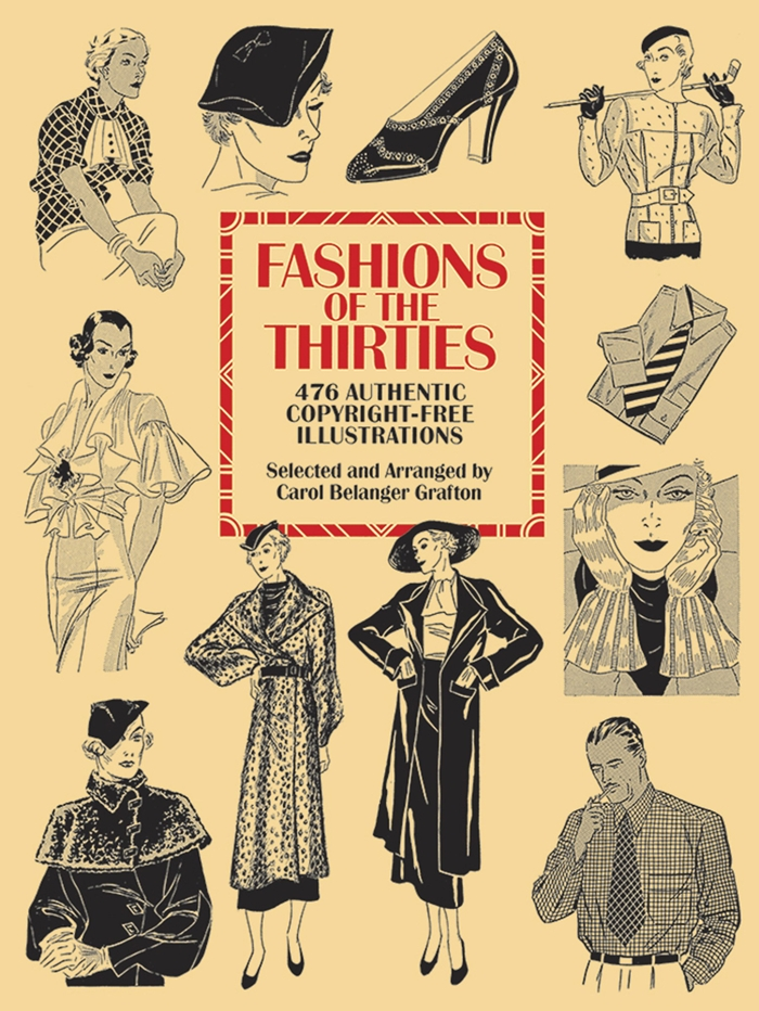 Read S Book Fashions Of The Thirties 476 Authentic Copyright Free Illustrations Dover Pictorial Archive In 2020 Free Illustrations Illustration Copyright Free