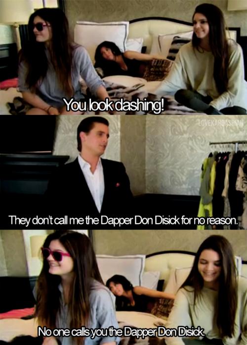Love Kardashian Scott Disick I Love To Laugh Kardashian