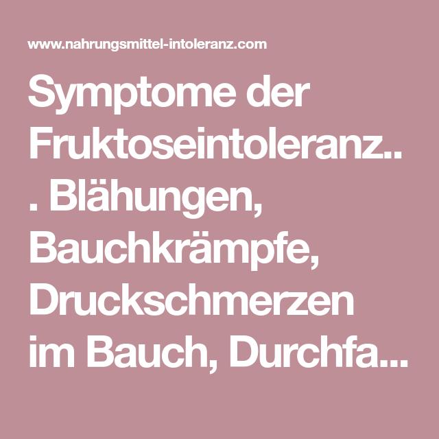 Symptome Der Fruktoseintoleranz Blähungen Bauchkrämpfe