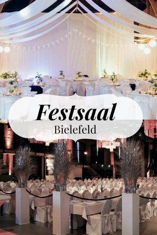 In Bielefeld Gibt Es Einige Festsale In Denen Man Besondere Veranstaltungen Stattfinden Lassen Kann Ein Fes Geburtstags Feier Hochzeit Location Hochzeitsfest