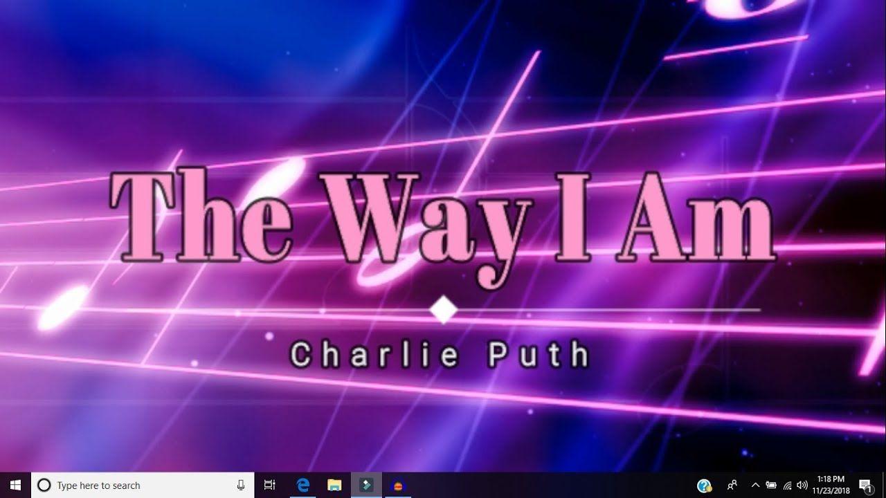Charlie Puth - The Way I Am (Lyric Video) [HD] [HQ] | Lyric