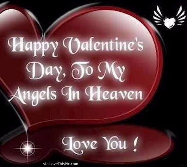 Happy Valentineu0027s Day To My Angel In Heaven