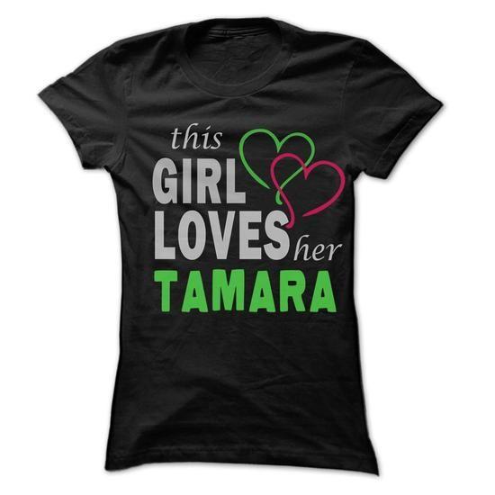 This Girl Love Her TAMARA - 99 Cool Name Shirt ! - #gift #gift for him. HURRY => https://www.sunfrog.com/LifeStyle/This-Girl-Love-Her-TAMARA--99-Cool-Name-Shirt-.html?68278