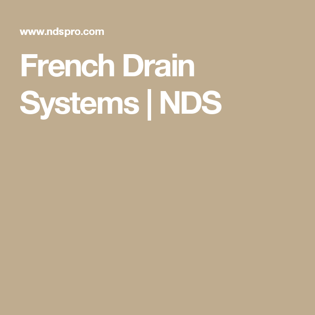 French Drain Systems Nds Everything You Need To Know About