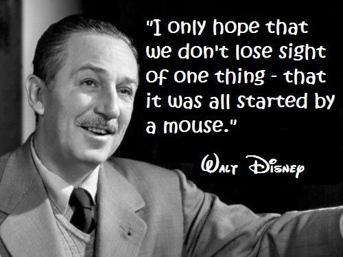 Walt Disney Quotes It All Started With A Mouse Image Quotes At