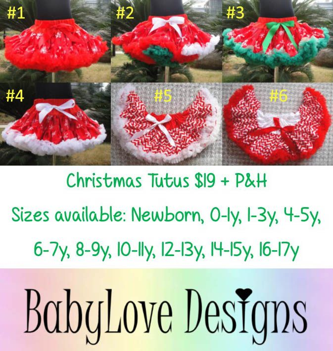 Pre-Order Christmas Tutus $19 + P&H 6 Styles available, Sizes from Newborn - 17y  #3 Sizes 1-3y, 4-5y and 10-11y are in stock!  *Please Note - We will be closed last 2 weeks of October so all orders will need to be in by then.*Lay-By Available*ETA November*