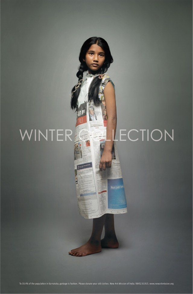such a strong and creative advert. we are all looking and whats new and coming out in the different seasons, but what about people who dont have the chance to even get something warm enough for winter? its not a style they are looking for, its anything warm that they can get their hands on. so do something and donate, even clothes you dont use, it can benefit some people so much and mean the world to them.