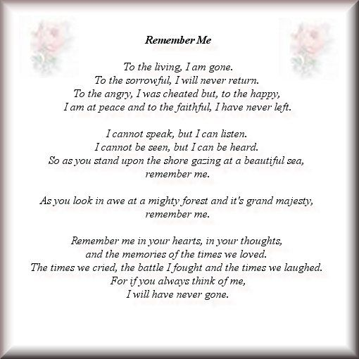 Remember Me Poem In My Grandpas Obituary Obituaries Ideas