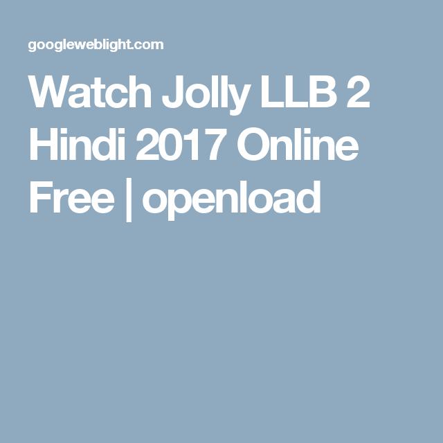 Watch Jolly Llb 2 Hindi 2017 Online Free Openload Jolly Llb Jolly Free