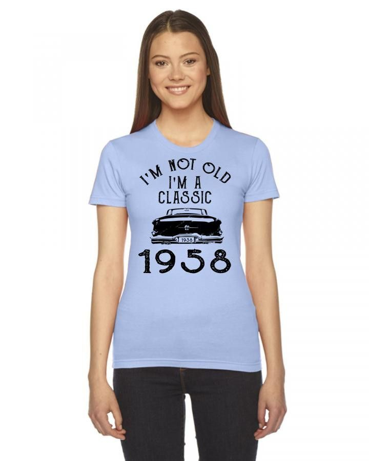 i'm not old i'm a classic 1958 Women's Tee