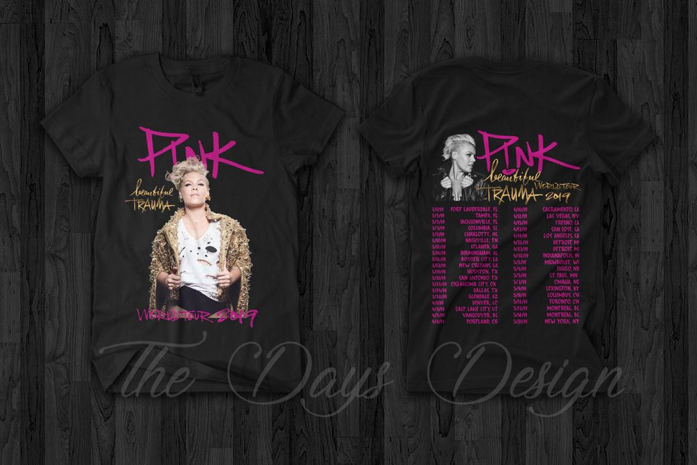 PINK P!NK BEAUTIFUL TRAUMA WORLD TOUR 2019 With Dates Men/'s T Shirt Size S-5XL