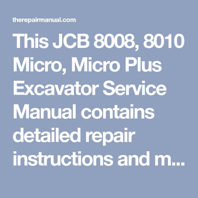 Jcb 8008  8010 Micro  Micro Plus Excavator Service Manual