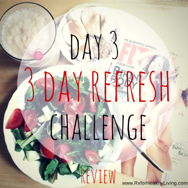 3 Day Refresh - Day 3 Review