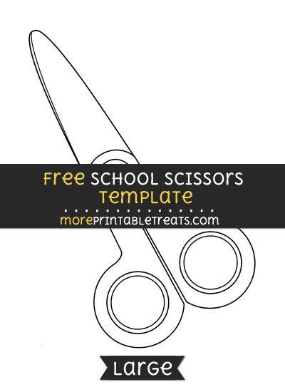 free school scissors template large school theme printables
