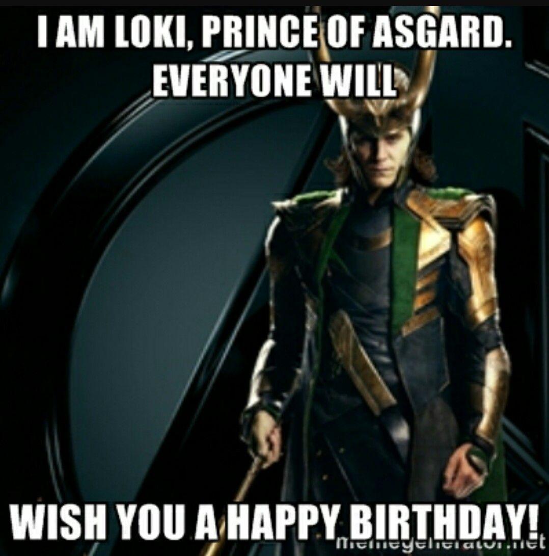 Loki Funny Birthday Birthday Memes Pinterest Loki Tom