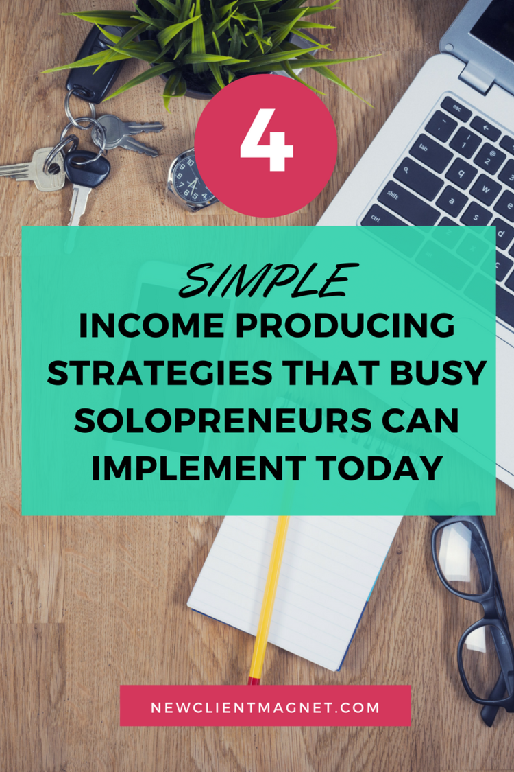 4 Simple Income Producing Strategies That Busy Solopreneurs Can Implement Today. Passive Income. Affiliate Marketing. MLM.