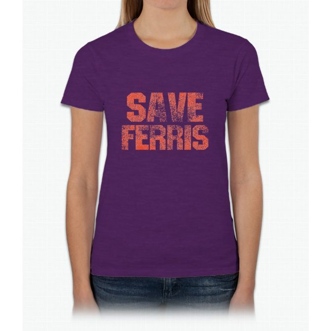 SAVE FERRIS Womens T-Shirt
