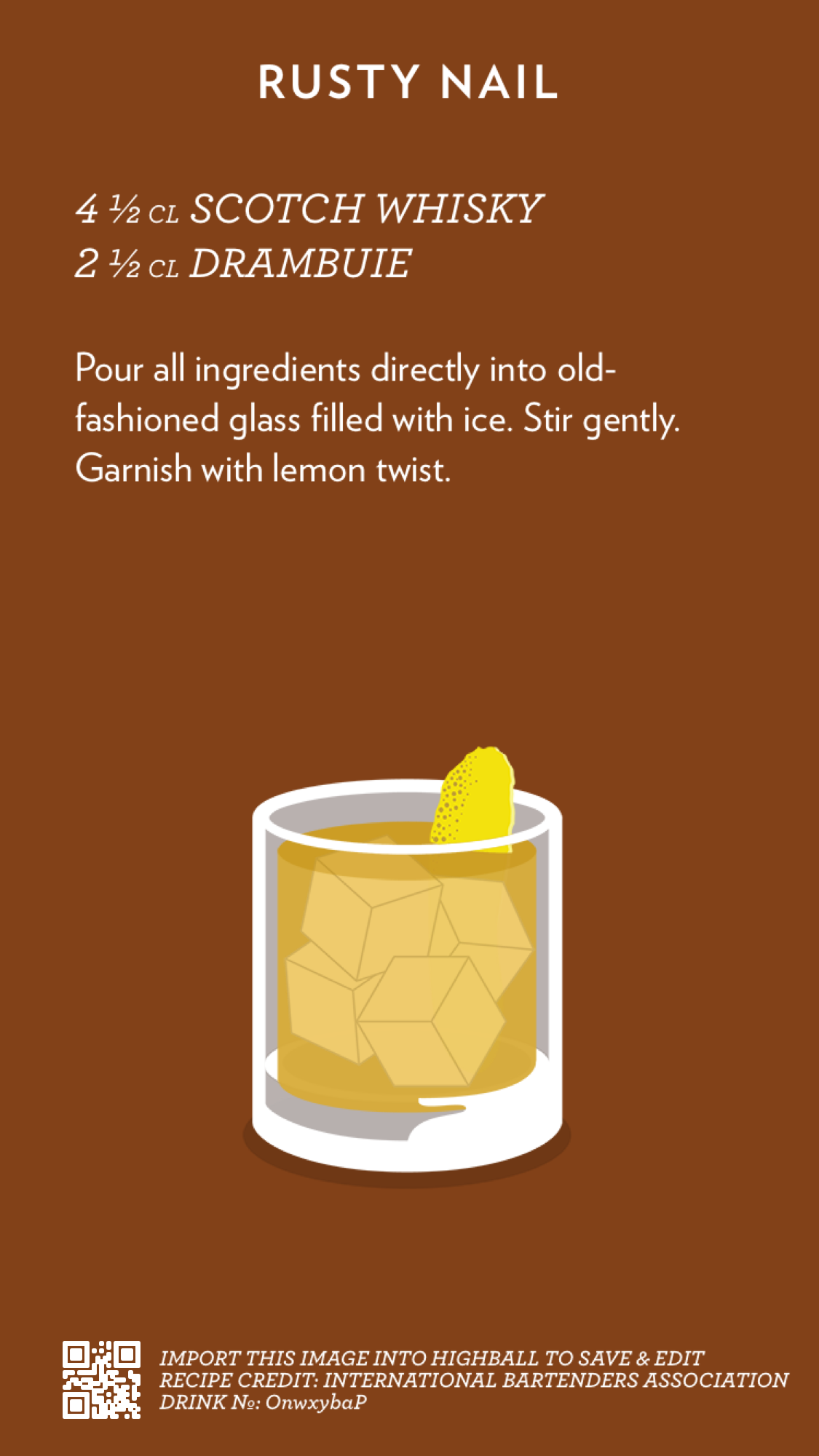 Rusty Nail Created With Highball Wine Drinks Cocktails Fun Drinks