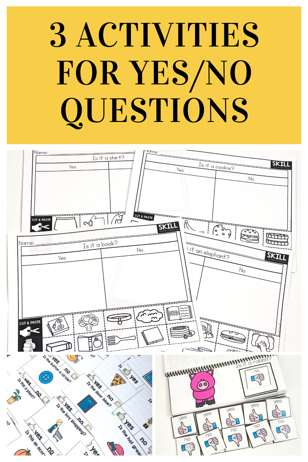 3 Activities for Answering Yes and No Questions - You Aut-A Know