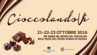CioccolandoVi tre giorni al Cioccolato 21-22-23 ottobreVicenza