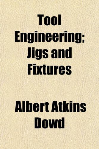 Tool Engineering Book Pdf Mechanical Engineering Design