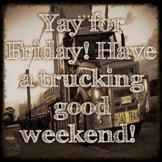 @TruckYSNews : RT https://t.co/wHibBx9wQD Have a #Trucking good Weekend everyone! #phumalogistix #tgif #weekend https://t.co/4hcko0sMpt