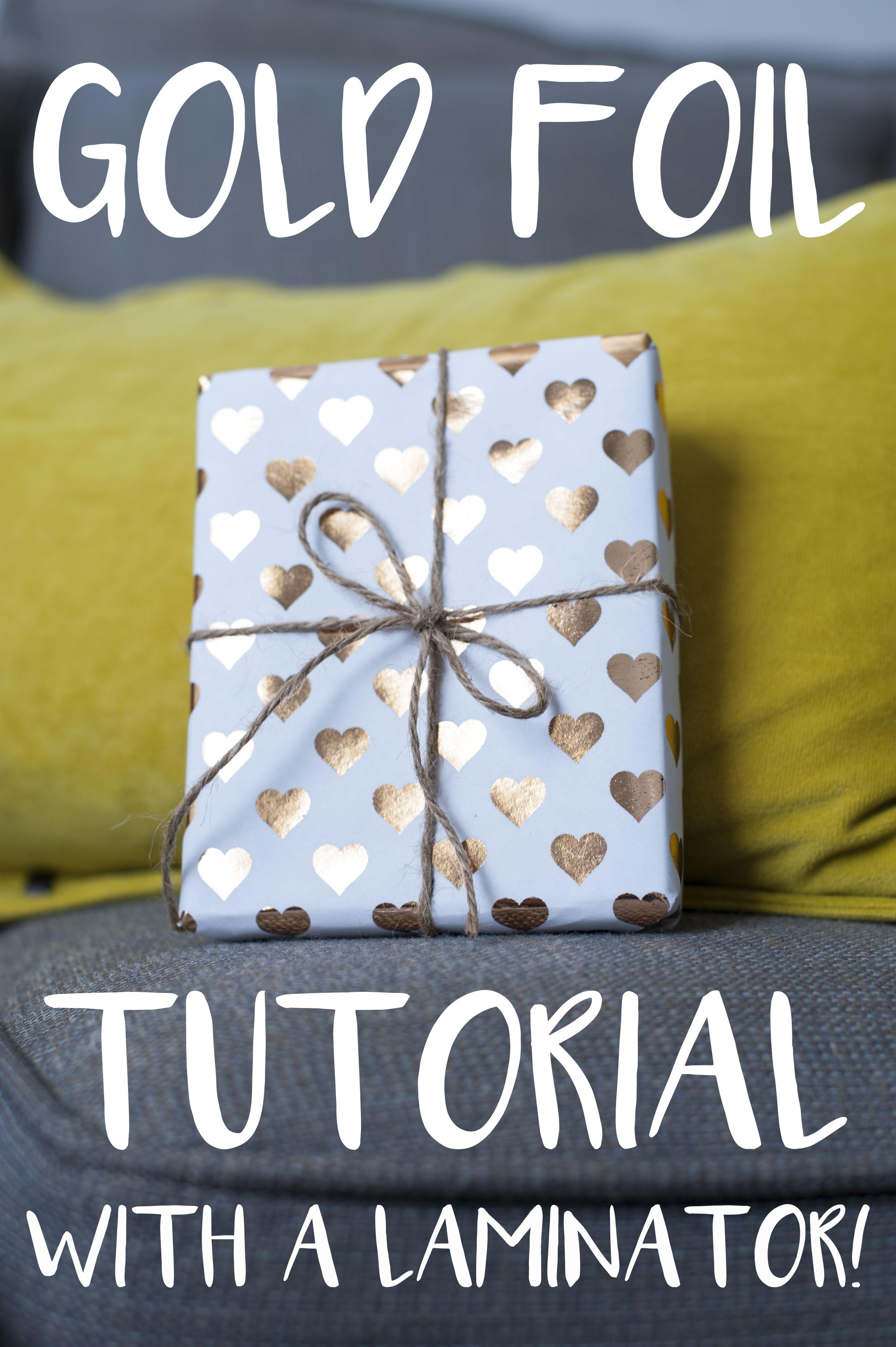 gold foil tutorial with a laminator GENIUS