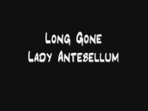 lady antebellum- long gone