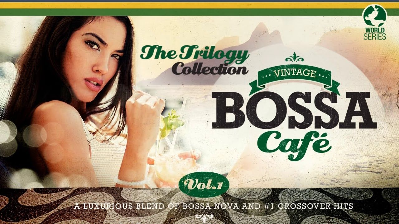 Vintage Bossa Cafe The Trilogy Full Album Vol 1 3 Romantic Love Song Trilogy Songs