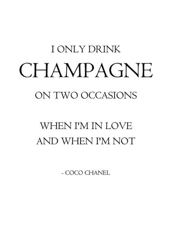I Only Drink Champagne Posters Inspirerande Citat Coco Chanel Chanel