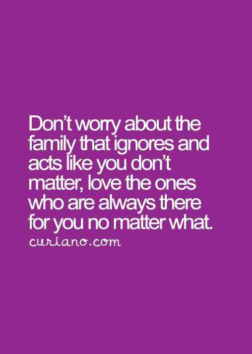 I Have Very Few Family Members That I Feel That Are Truly There For