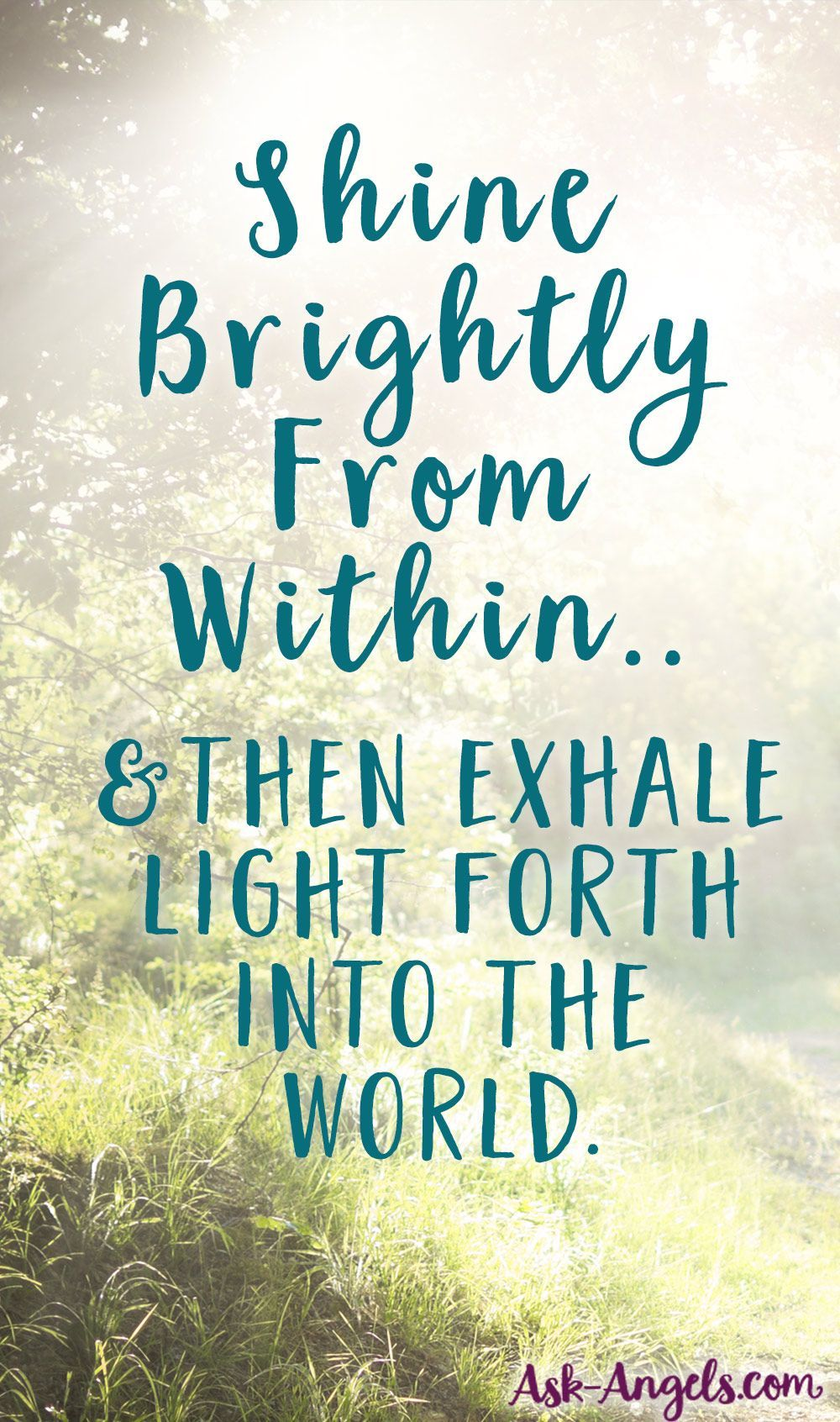 Shining Light Into All Areas Of Your Life Quotes Pinterest