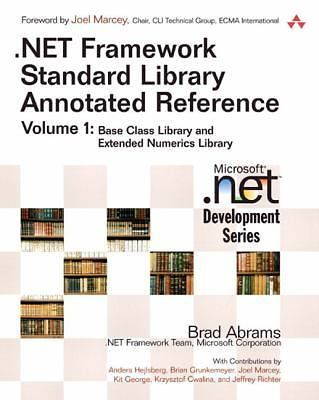 .NET Framework Standard Library Annotated Reference, Volume 1: Base Class... - http://books.goshoppins.com/education-reference/net-framework-standard-library-annotated-reference-volume-1-base-class/