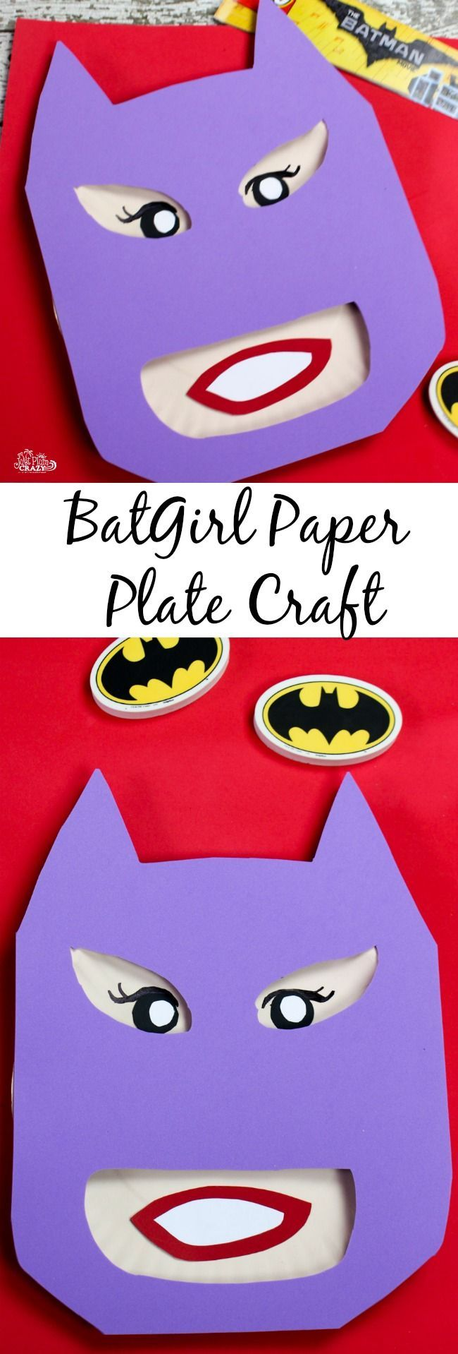 Well we just shared our Batman Paper Plate Craft tutorial and now we have our & BatGirl Paper Plate Craft Tutorial | Paper plate crafts Batgirl and ...