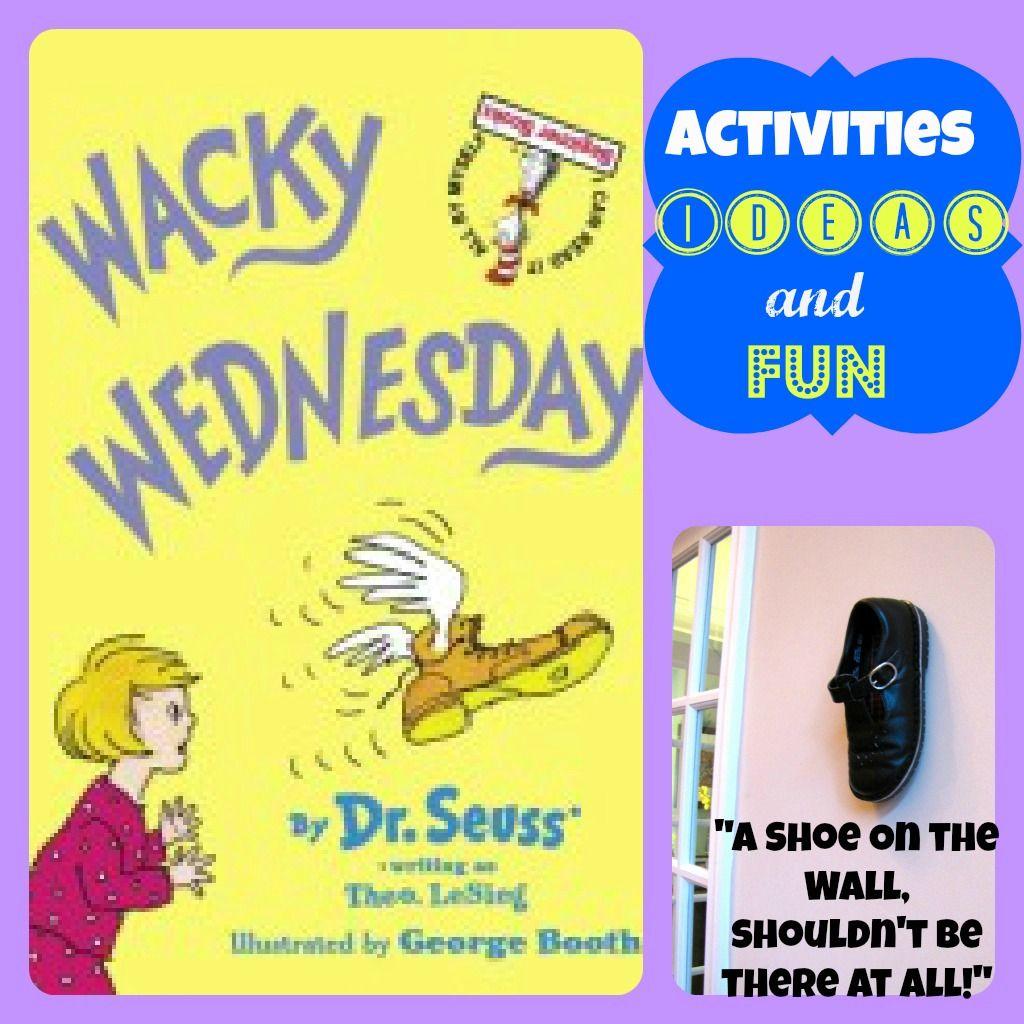 celebrating dr seuss with wacky wednesday wacky wednesday dr