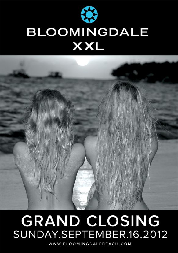 #BLOOMINGDALE XXL - GRAND CLOSING 16.09.12 #beachclub