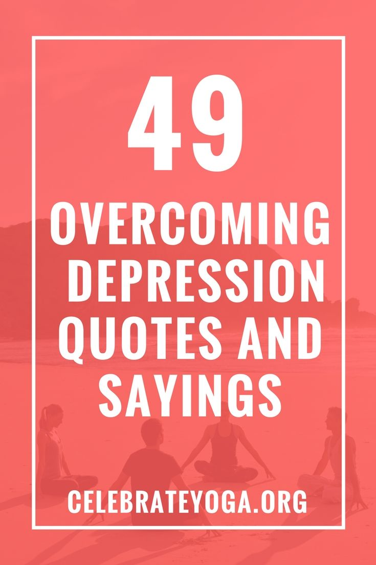Overcoming Depression Quotes 49 Overcoming Depression Quote And Sayings  Overcoming Depression