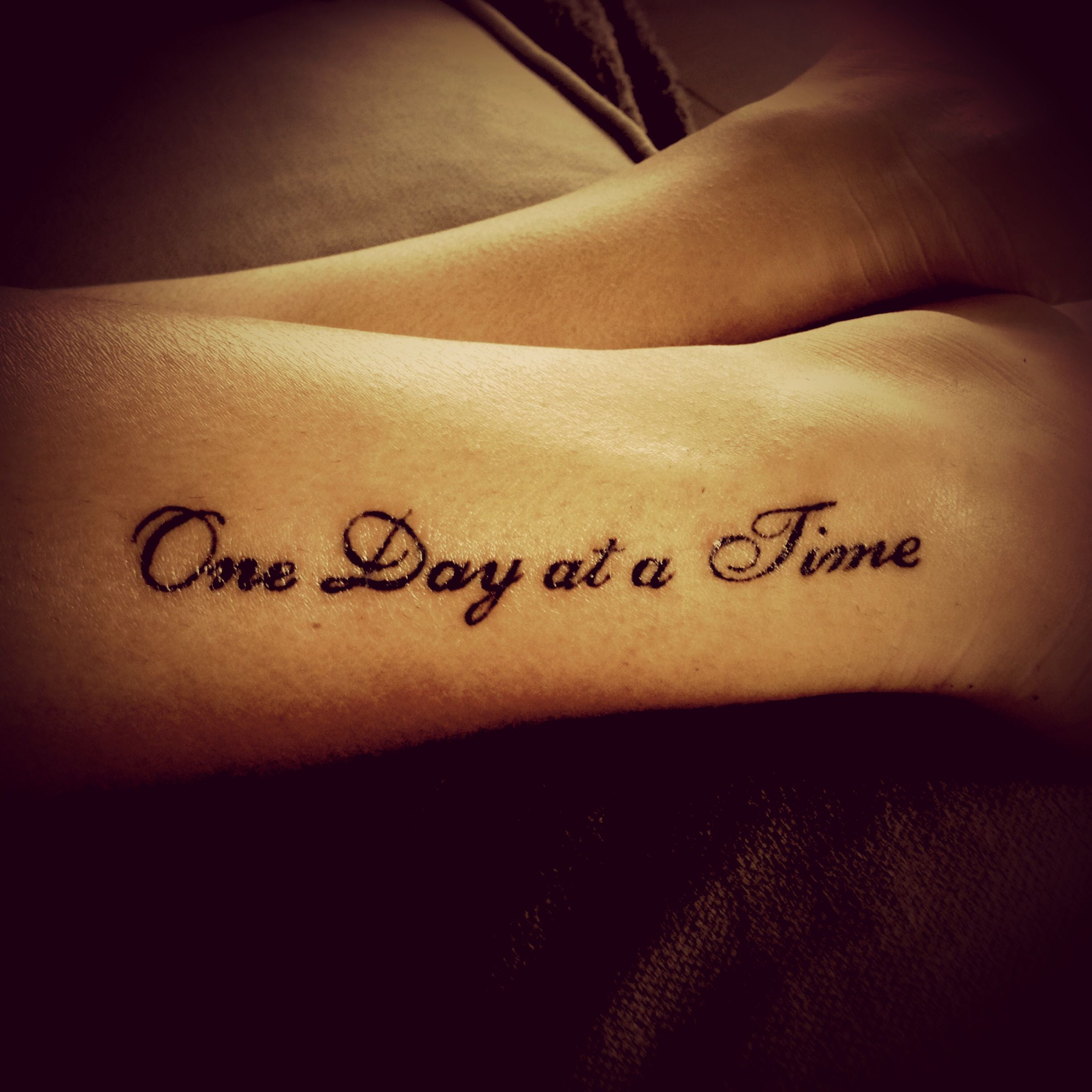 One Day At A Time Tattoo I Want This But On My Foot Things I Love