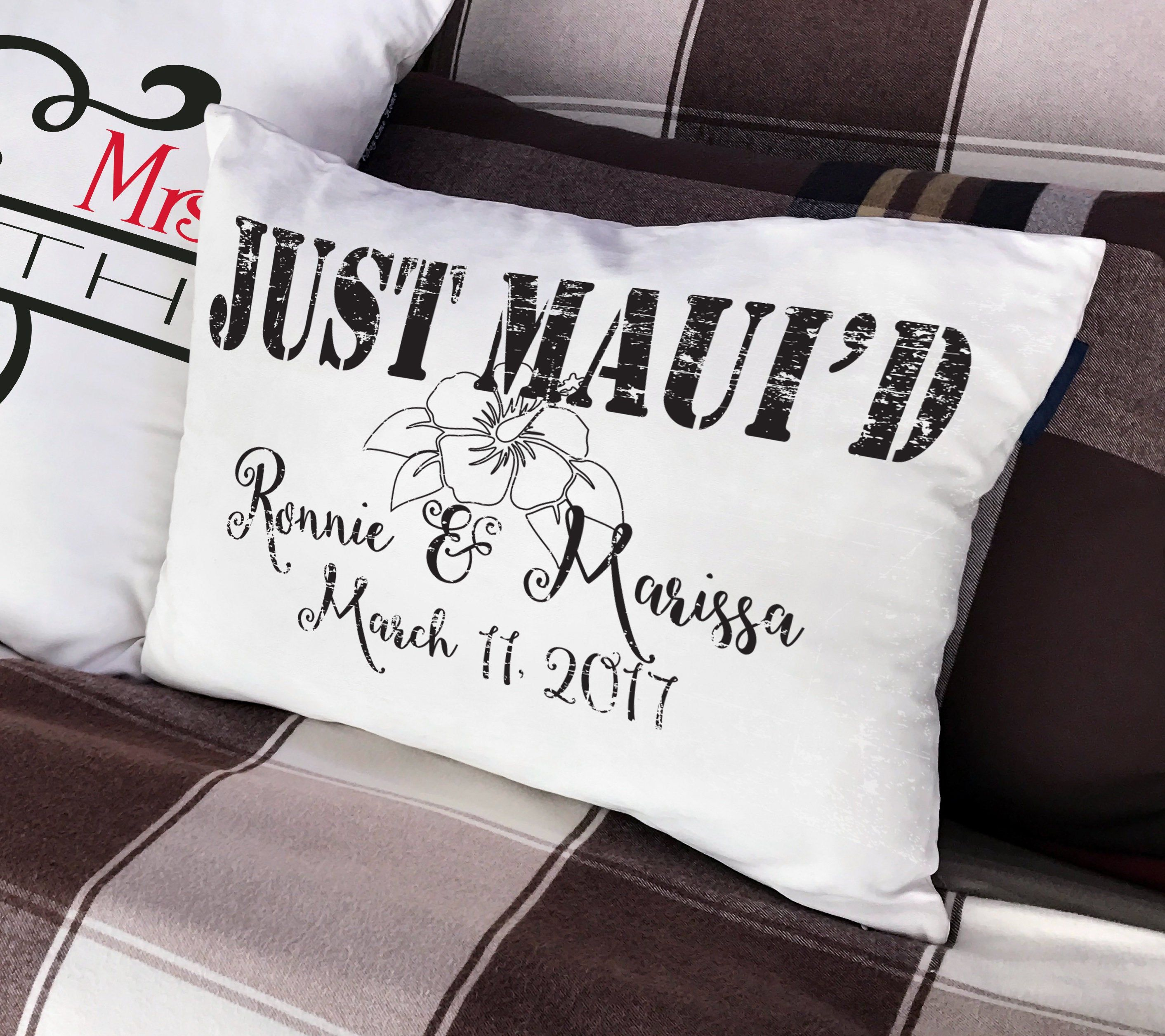 JUST MAUI'D Or Happily MAUI'D Personalized Pillow Wedding