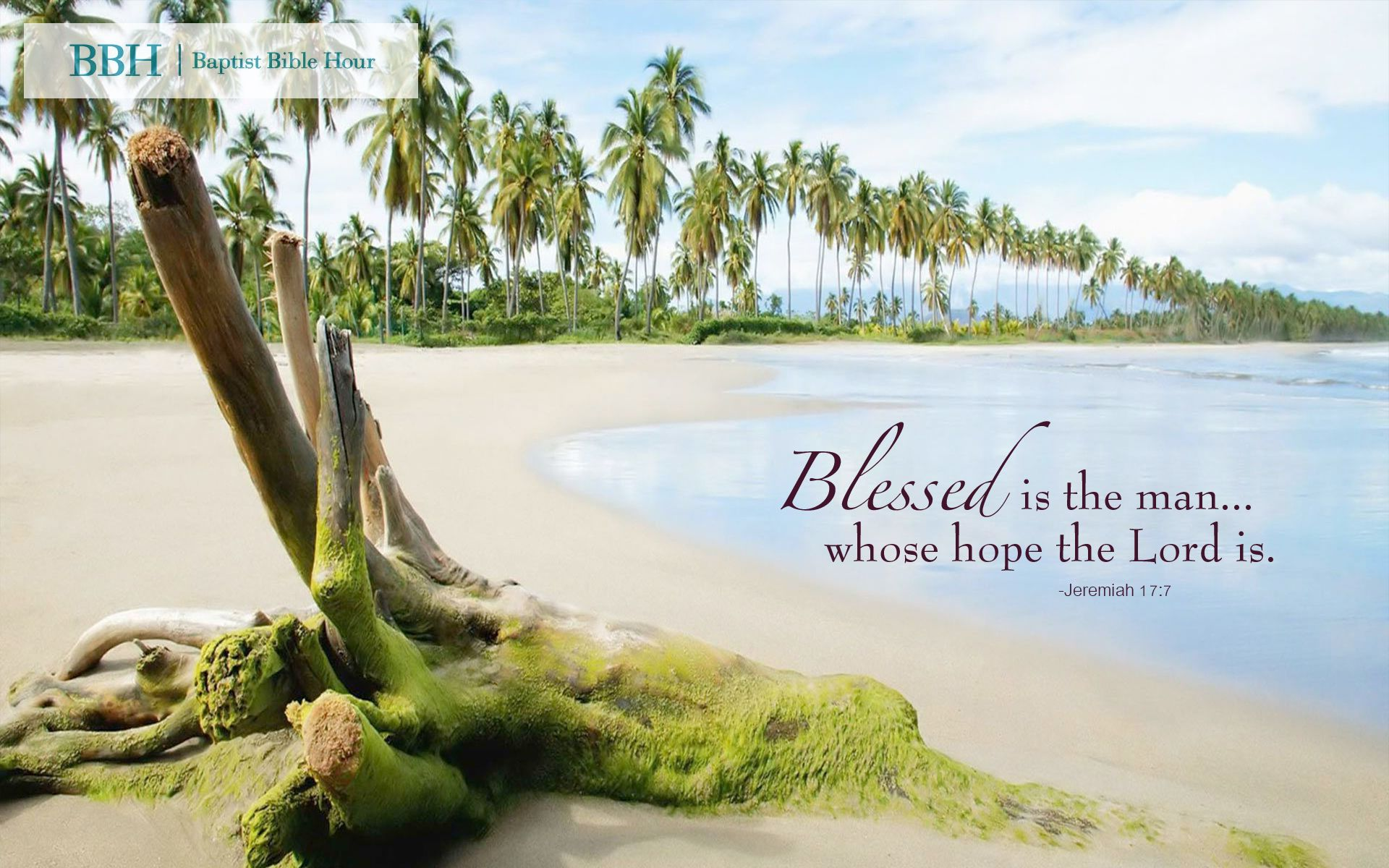 "Wallpaper ""Blessed is the man...whose hope the LORD is"