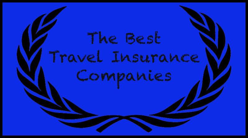 Here are the best travel insurance companies elliott